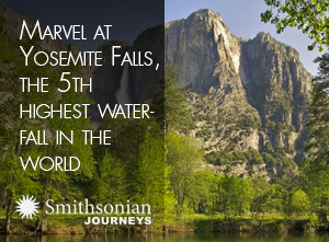 Marvel at Yosemite Falls, the 5th highest waterfall in the world