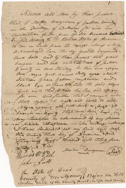 This Bill of Sale acquired by the National xxxx was written in 1835 for a 16-year-old girl named Polly, who was sold for $600. Image courtesy of X