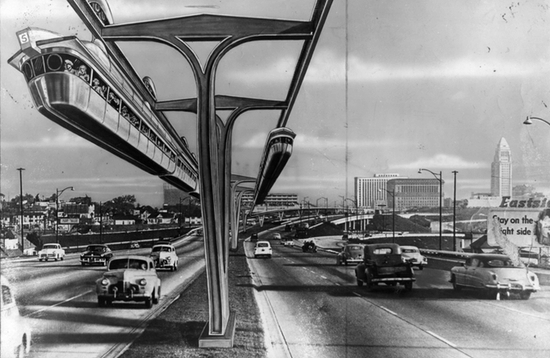 Nobody Walks In L A The Rise Of Cars And The Monorails