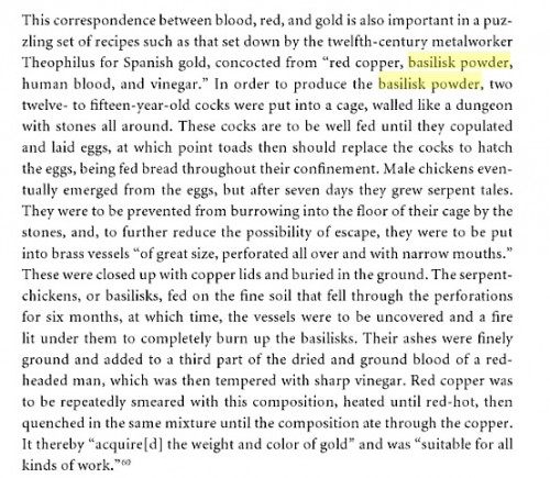 "An extract from Klein and Sperry's Materials and Expertise in Early Modern Europe describing the convoluted process of manufacturing ""basilisk powder"". Double click to read in a higher definition–and be sure to inform us if you try it and the method works."