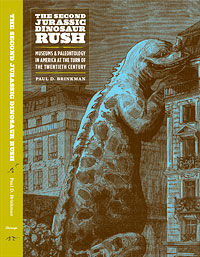 The Second Jurassic Dinosaur Rush by Paul Brinkman.