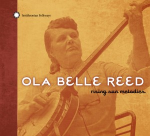 Folkways is reissuing the music of bluegrass singer Ola Belle Reed. Photo courtesy of Smithsonian Folkways.