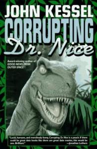 Corrupting Dr. Nice by John Kessel.