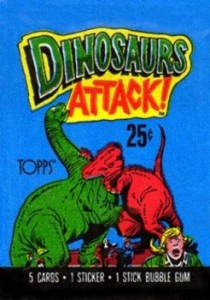 A card pack wrapper from the Dinosaurs Attack! series. From Bob's Dinosaurs Attack! HomePage.