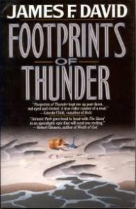 Footprints of Thunder, by James F. David