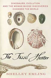 The cover of The Fossil Hunter by Shelley Emling, one of the most recent biographies about famous fossil collectors.