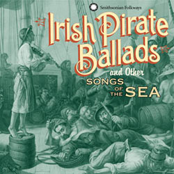Irish Pirate Ballads by Dan Milner is now available from Smithsonian Folkways.