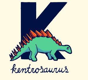 K is for Kentrosaurus