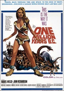 The poster for One Million Years, B.C. It was one of many films to show humans and dinosaurs living together.