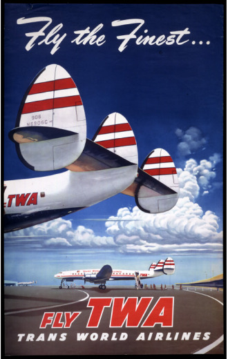 Curator Dom Pisano's favorite poster of the more than 1,300 in the museum's collection features a TWA aircraft typical of the post World War II era. Image courtesy of the museum.