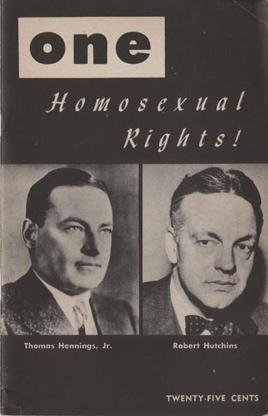 NMAH Archives CEnter Lesbian, Gay, Bisexual, Transgender (LGBT) Collection 1146 Box no. 3 The cover of a Homosexual Rights pamphlet published in 1956. On the cover are featured Thomas Hennings Jr. and Robert Hutchins.
