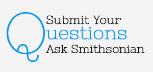 Ask Smithsonian