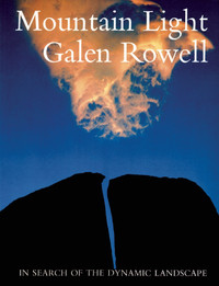 Mountain Light - Galen Rowell
